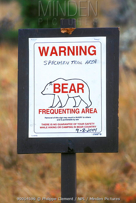 Grizzly Bear (Ursus arctos horribilis) warning sign, Yellowstone National Park, Wyoming  -  Philippe Clement/ npl