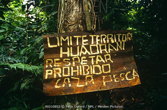 Huaorani Indian territory sign, Dayuno community, Nushino River, Ecuadorian Amazon  -  Pete Oxford/ npl