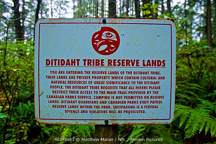 A sign warning hikers about tribal reserve lands The West Coast Trail, Pacific Rim National Park, Vancouver Island, Canada, September 2010  -  Matthew Maran/ npl
