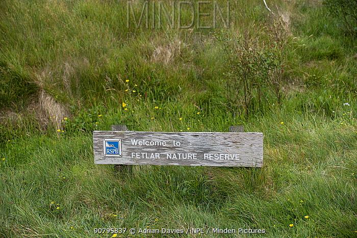 Sign welcoming visitors to RSPB's Fetlar Nature Reserve, Fetlar, Shetland, Scotland, UK. June 2018.